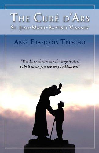 9780895550200: The Cure D'Ars : St. Jean-Marie-Baptiste Vianney