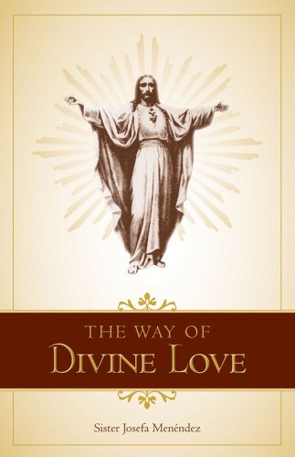9780895550309: The Way of Divine Love