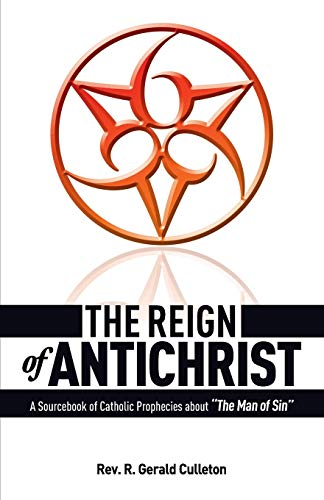 9780895550477: The Reign Of Antichrist
