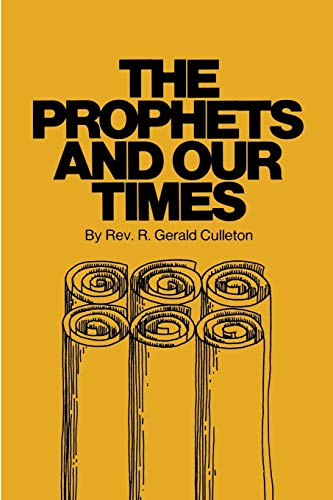 9780895550507: The Prophets and Our Times