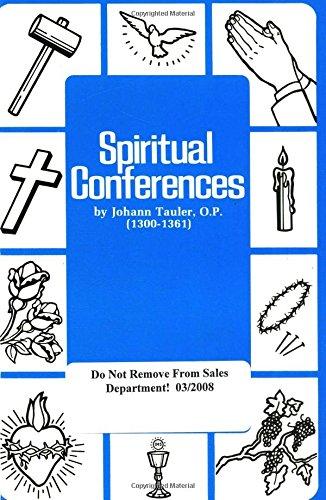 9780895550828: Spiritual Conferences (Cross and Crown Series of Spirituality)