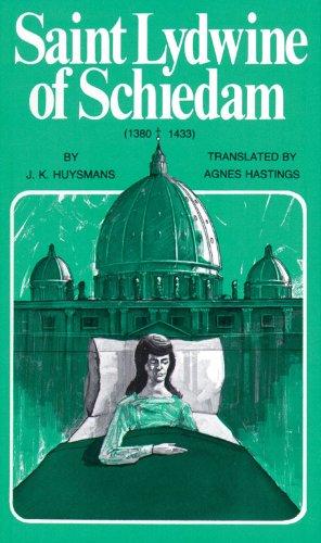 St Lydwine of Schiedam: J. K. Huysmans