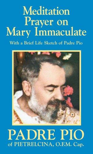 9780895550996: Meditation Prayer on Mary Immaculate