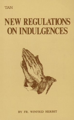 9780895551030: The New Regulations on Indulgences