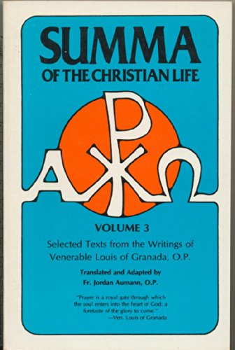 9780895551207: Summa of the Christian Life Volume 3