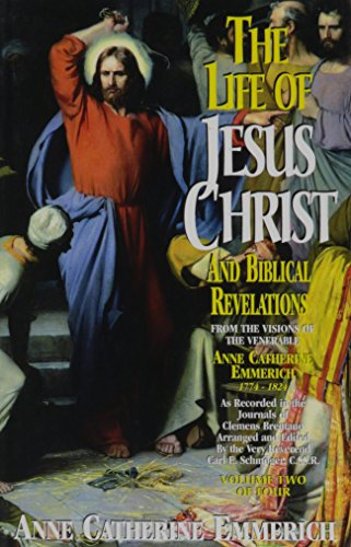 9780895551245: The Life of Jesus Christ and Biblical Revelations (Volume 2)