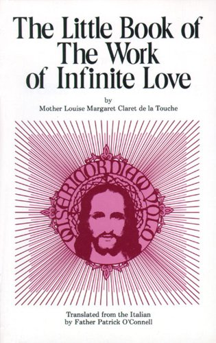 9780895551306: The Little Book of the Work of Infinite Love