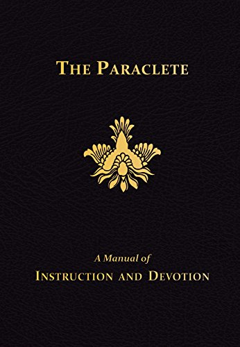 The Paraclete: A Manual of Instruction and Devotion to the Holy Ghost: Fiege O.F.M.Cap., Marianus