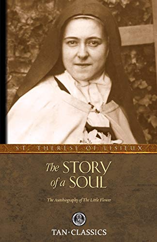 9780895551559: The Story of a Soul: The Autobiography of St. Therese of Lisieux (Tan Classics)
