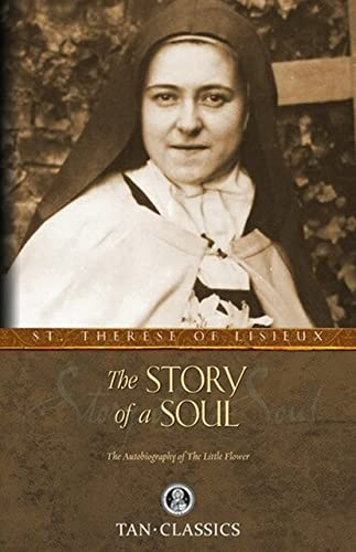 9780895551559: The Story of a Soul: The Autobiography of St. Therese of Lisieux