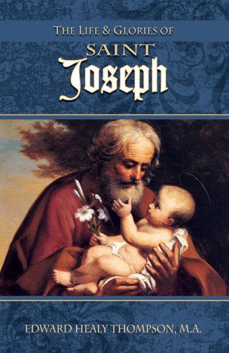 9780895551610: The Life and Glories of St. Joseph