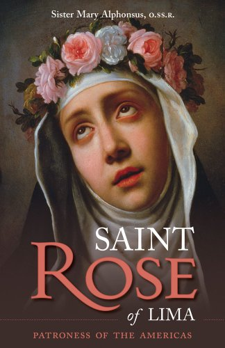 9780895551726: St. Rose of Lima: Patroness of the Americas (Cross and Crown Series of Spirituality)