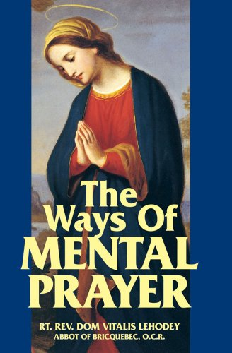 9780895551788: The Ways of Mental Prayer