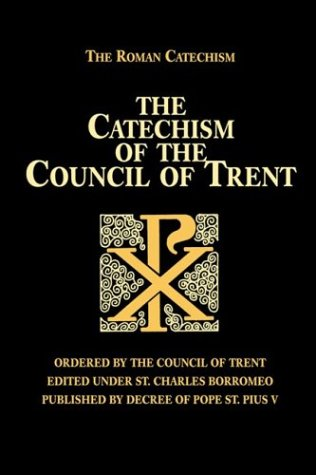 9780895551856: The Catechism of the Council of Trent