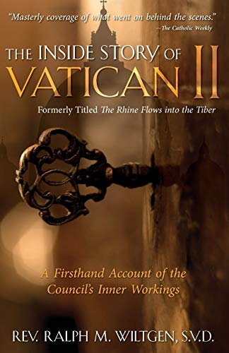 9780895551863: The Inside Story of Vatican II: A Firsthand Account of the Council's Inner Workings