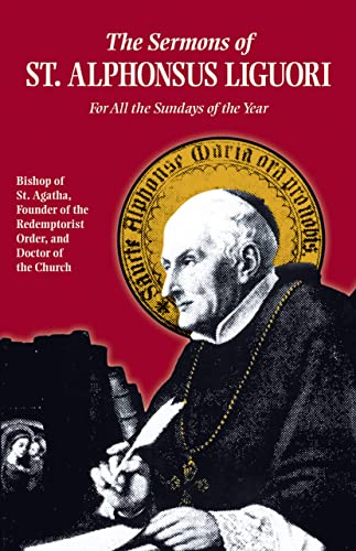 9780895551931: The Sermons of St. Alphonsus Liguori for All the Sundays of the Year