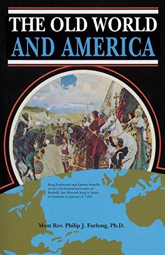 9780895552020: The Old World and America