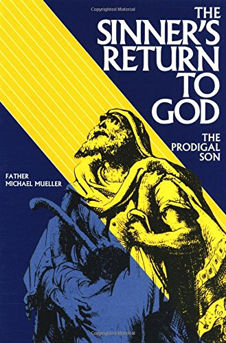 9780895552051: The Sinner's Return To God: The Prodigal Son