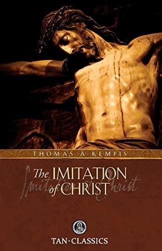 9780895552259: The Imitation of Christ: TAN Classic (Catholic Classics (Paperback))