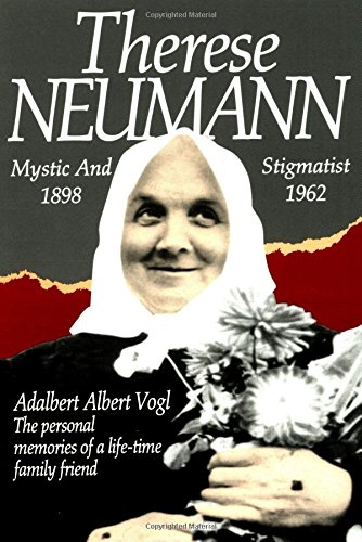 9780895552419: Therese Neumann: Mystic and Stigmatist (1898-1962)