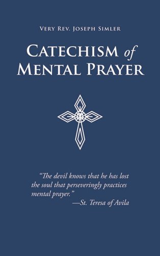 9780895552563: Catechism of Mental Prayer