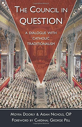 9780895552686: The Council In Question: A Dialogue with Catholic Traditionalism