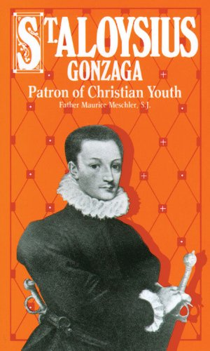 9780895552754: St. Aloysius Gonzaga: Patron of Christian Youth