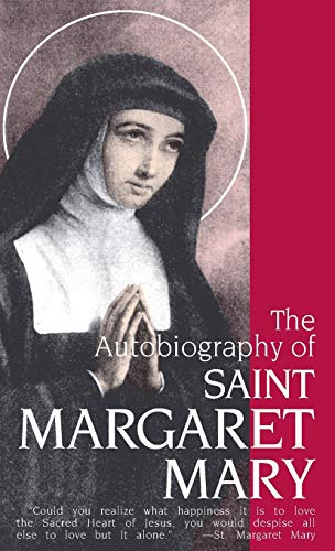 9780895552952: The Autobiography of Saint Margaret Mary