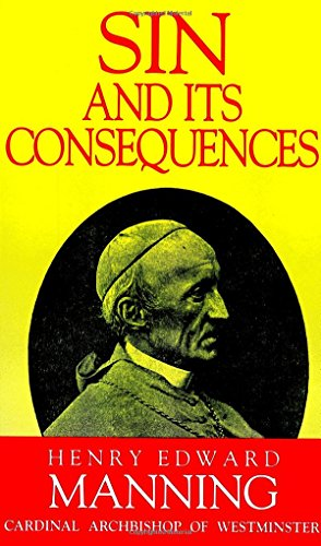 9780895552990: Sin and Its Consequences