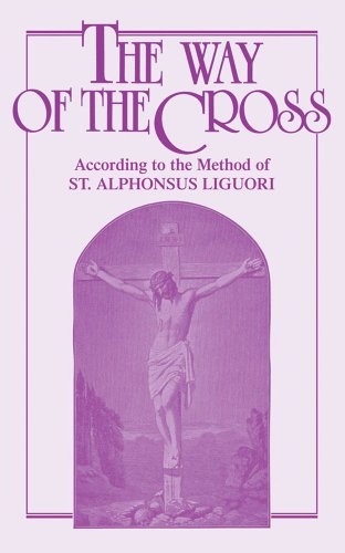 9780895553133: The Way of the Cross According to the Method of St.Alphonsus Liguori