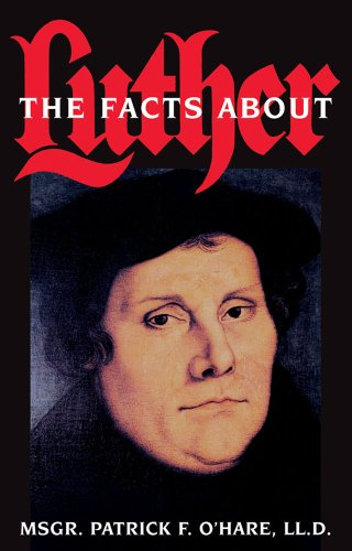 9780895553225: Facts About Luther