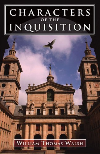 Characters of the Inquisition: Walsh, William Thomas
