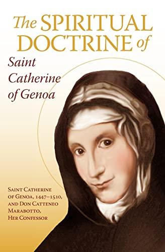 The Spiritual Doctrine of St. Catherine of: Don Cattaneo Marabotto,
