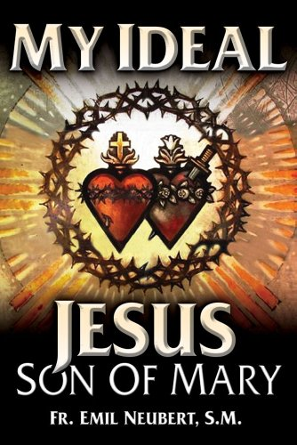 9780895553386: My Ideal Jesus: Son Of Mary