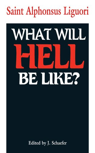 9780895553416: What Will Hell Be Like?