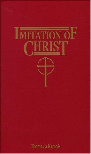Imitation Of Christ: Thomas a'Kempis, Richard