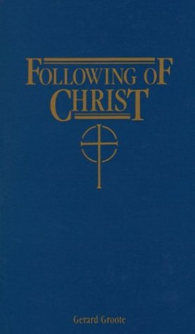 9780895553522: Following of Christ: Spiritual Diary of Gerard Groote (1340-1384)