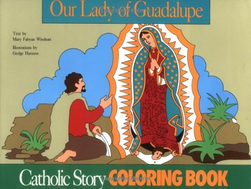 9780895553591: Our Lady of Guadalupe Coloring Book: A Catholic Story Coloring Book