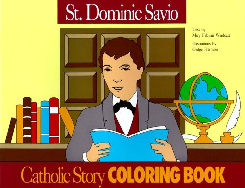 St. Dominic Savio Coloring Book: A Catholic Story Coloring Book (0895553708) by Windeatt