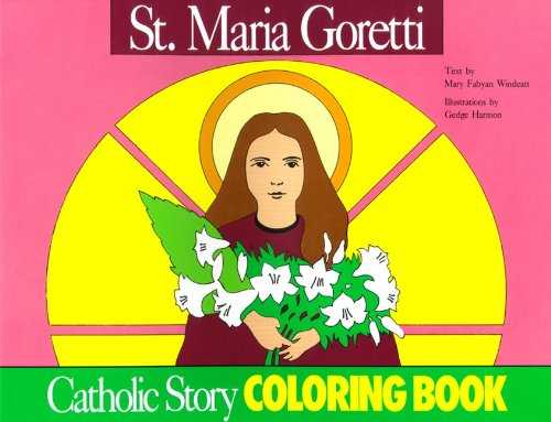 9780895553744: St. Maria Goretti Coloring Book: A Catholic Story Coloring Book