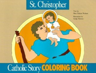 St. Christopher: Catholic Story Coloring Book: Mary Fabyan Windeatt