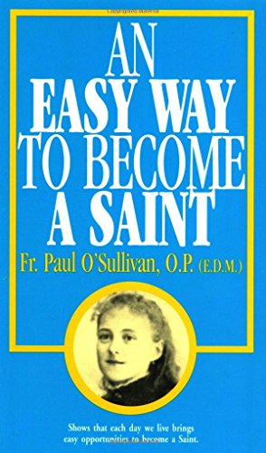9780895553980: An Easy Way To Become A Saint