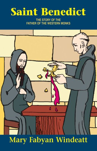 9780895554277: Saint Benedict: The Story of the Father of the Western Monks