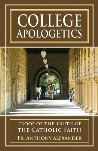 9780895554451: College Apologetics: Proof of the Truth of the Catholic Faith