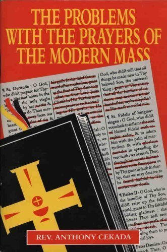 9780895554475: The Problems With the Prayers of the Modern Mass