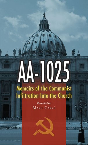 9780895554499: Aa-1025: The Memoirs of a Communist's infiltration in to the Church.