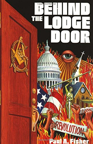 9780895554550: Behind the Lodge Door: Church, State and Freemasonry In America