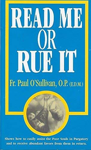 Read Me Or Rue It: Father Paul O'Sullivan