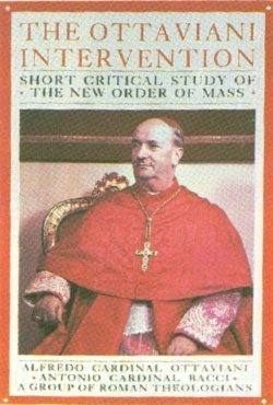 9780895554703: The Ottaviani Intervention: Short Critical Study of the New Order of Mass
