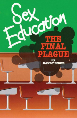 9780895554710: Sex Education: The Final Plague